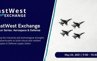EastWest Exchange: Sector Series - Aerospace & Defense