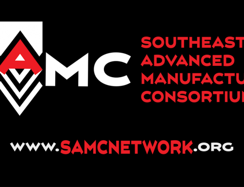 Announcement – Southeast Advanced Manufacturing Consortium (SAMC)